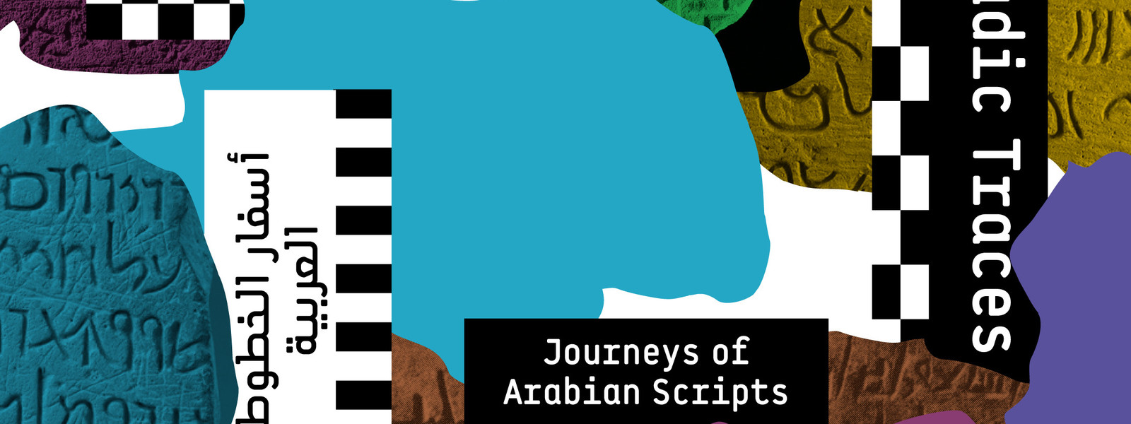Nomadic Traces: Journeys of Arabian Scripts